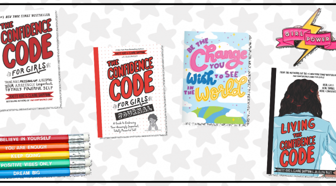 WIN a Living the Confidence Code Girl Power Prize Pack ...